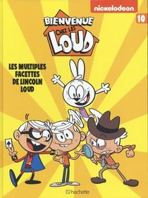 Bienvenue Chez Les Loud T.10