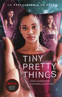 Tiny Pretty Things T.1 - Tiny Pretty Things - Edition Tie-in - Le Roman A L'origine De La Serie Ne