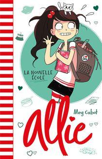 Allie T.2 ; La Nouvelle Ecole
