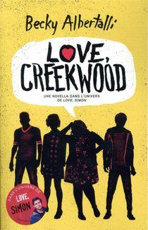 Love, Creekwood ; Une Novella Dans L'univers De Love, Simon