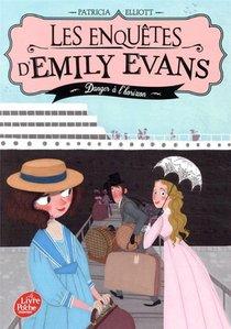 Les Enquetes D'emily Evans T.2 ; Danger A L'horizon