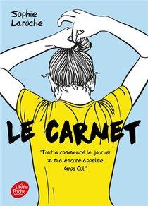 Le Carnet ; Tout A Commence Le Jour Ou On M'a Encore Appelee Gros Cul