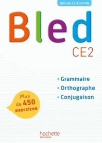 Bled ; Ce2 ; Livre De L'eleve (edition 2017)