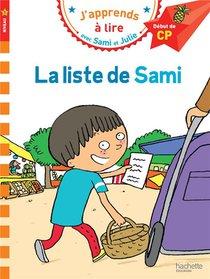 J'apprends A Lire Avec Sami Et Julie ; Cp Niveau 1 ; La Liste De Sami