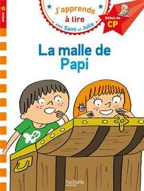 J'apprends A Lire Avec Sami Et Julie ; Cp Niveau 1 ; La Malle De Papi