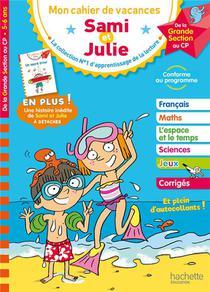 Mon Cahier De Vacances Sami Et Julie ; Je Me Prepare Au Cp