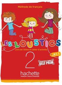 Les Loustics 1 T.2 ; (6 Niveaux) ; Livre De L'eleve + Cahier D'activites
