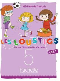 Les Loustics 3 T.5 ; (6 Niveaux) ; Livre De L'eleve + Cahier D'activites
