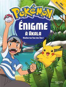 Pokemon ; Enigme A Akala