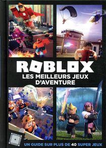 Roblox ; Les Meilleurs Jeux D'aventure ; Un Guide Sur Plus De 40 Super Jeux
