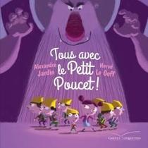 Tous Avec Le Petit Poucet !