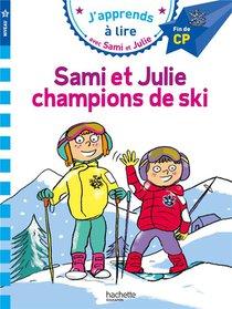 J'apprends A Lire Avec Sami Et Julie ; Cp Niveau 3 ; Sami Et Julie, Champions De Ski