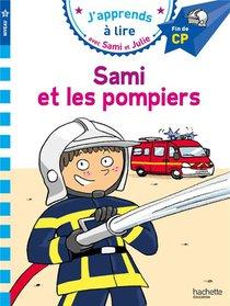 J'apprends A Lire Avec Sami Et Julie ; Cp, Niveau 3 ; Sami Et Les Pompiers