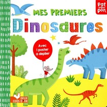 Mes Premiers Dinosaures ; Livre Avec Poster A Deplier