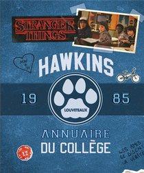 Stranger Things ; Hawkins ; Annuaire Du College ; 1985