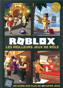 Roblox ; Les Meilleurs Jeux De Role ; Un Guide Sur Plus De 40 Super Jeux