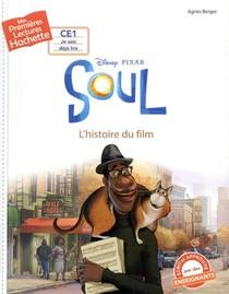 Mes Premieres Lectures ; Soul ; L'histoire Du Film