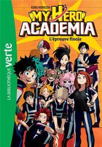 My Hero Academia T.4 ; L'epreuve Finale