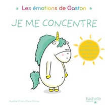 Les Emotions De Gaston ; Je Me Concentre