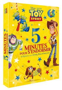 5 Minutes Pour S'endormir ; Toy Story ; 12 Histoires Avec Woody, Buzz Et Leurs Amis