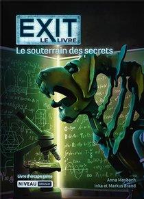 Exit, Le Livre ; Le Souterrain Des Secrets