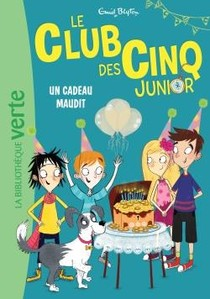 Le Club Des Cinq Junior T.9 ; Un Cadeau Maudit