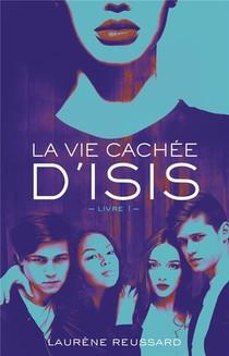 La Vie Cachee D'isis T.1