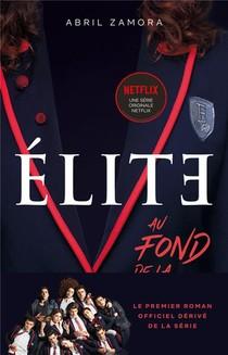 Elite T.1 ; Au Fond De La Classe