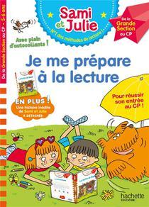 Cahier De Lecture Avec Sami Et Julie ; Je Me Prepare A La Lecture ; De La Gs Au Cp