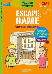 Escape Game ; Voyage Infernal ; Du Cm1 Au Cm2