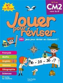 Jouer Pour Reviser ; Du Cm2 Vers La 6e