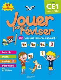 Jouer Pour Reviser ; Du Ce1 Vers Le Ce2