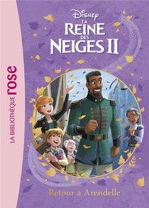 La Reine Des Neiges 2 T.10 ; Retour A Arendelle