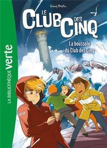 Le Club Des Cinq T.19 ; La Boussole Du Club Des Cinq