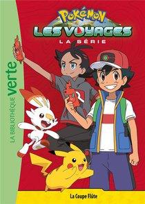 Pokemon - Les Voyages T.4 ; La Coupe Flute