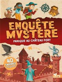 Enquete Mystere : Panique Au Chateau Fort