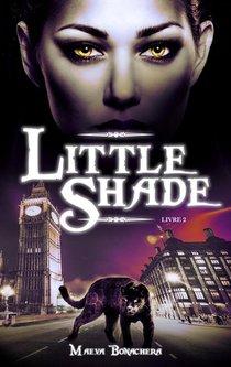 Little Shade T.2 : A Pas De Velours