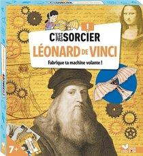 C'est Pas Sorcier ; Leonard De Vinci ; Fabrique Ta Machine Volante !