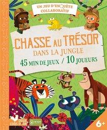 Chasse Au Tresor Dans La Jungle ; Un Jeu D'enquete Collaboratif ; 45 Min De Jeux / 10 Joueurs