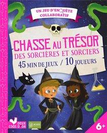 Chasse Au Tresor Des Sorcieres Et Sorciers ; Un Jeu D'enquete Collaboratif ; 45 Min De Jeux / 10 Joueurs