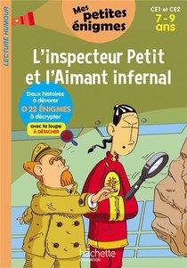L'inspecteur Petit Et L'aimant Infernal ; Ce1/ce2 ; 7/9 Ans