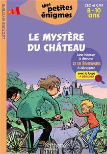 Le Mystere Du Chateau ; Ce2/cm1 ; 8/10 Ans