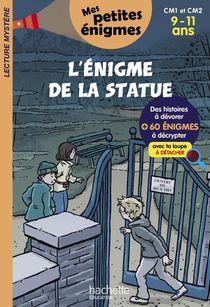 L'enigme De La Statue ; Cm1/cm2 ; 9/11 Ans