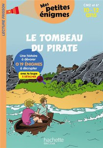 Le Tombeau Du Pirate ; Cm1/cm2 ; 9/11 Ans