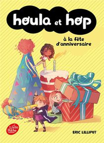 Houla Et Hop T.2 ; A La Fete D'anniversaire
