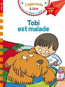 J'apprends A Lire Avec Sami Et Julie ; Tobi Est Malade ; Niveau 1