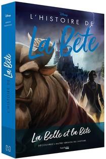 L'histoire De La Bete ; Disney Villains