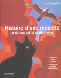Histoire D'une Mouette Et Du Chat Qui Lui Apprit A Voler (avec Deux Cd)
