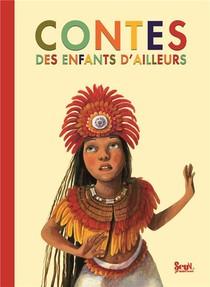 Contes Des Enfants D'ailleurs