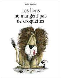 Les Lions Ne Mangent Pas De Croquettes